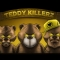 Teddy Killerz